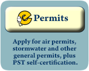 ePermits: Apply for air permits, stormwater and other general permits and PST self-certification.