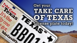 Get your Take Care of Texas license plate today!
