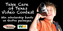 Enter the Take Care of Texas video contest today!