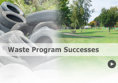 See the latest waste program successes.