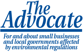 The Advocate - For and about small businesses and local governments affected by environmental regulations.